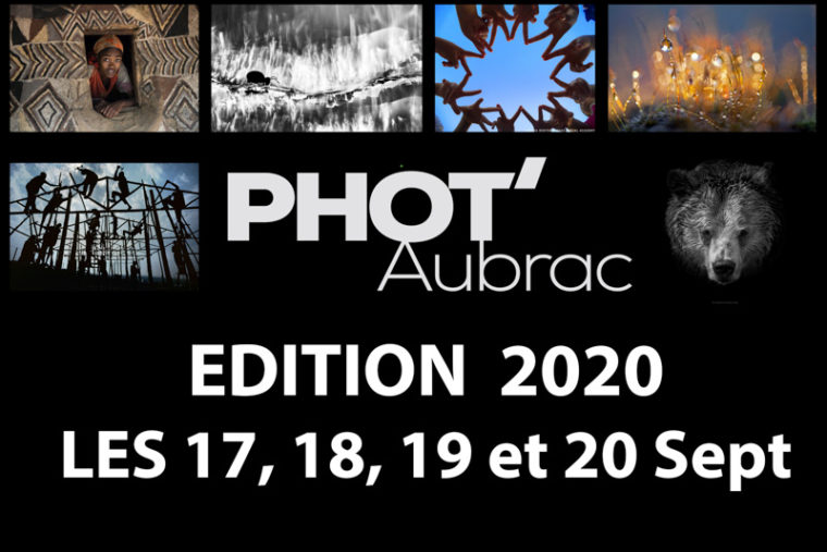 Exposition à Phot'Aubrac (Nasbinals – 48 Lozère), du 17 au 20 septembre 2020